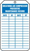 - Equipment Status Safety Tag: Breathing Air Compressor Preventive Maintenance Record