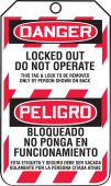 - Bilingual OSHA Danger Lockout Tag: Locked Out - Do Not Operate