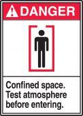 - ANSI Danger Safety Labels - Confined Space - Test Atmosphere Before Entering