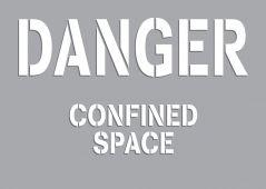 - Danger Stencil: Confined Space