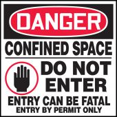 - OSHA Danger Safety Labels: Confined Space - Do Not Enter - Entry Can Be Fatal - Entry By Permit Only
