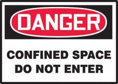 - OSHA Danger Safety Labels: Confined Space - Do Not Enter