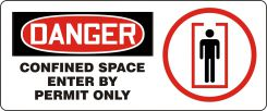 - OSHA Danger Safety Sign: Confined Space - Enter By Permit Only
