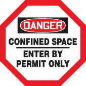 - OSHA Danger Shape Safety Sign: Confined Space - Enter By Permit Only