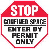 - Stop Safety Sign: Confined Space - Enter By Permit Only