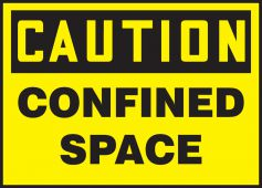 - OSHA Caution Safety Labels: Confined Space
