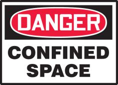 - OSHA Danger Safety Label: Confined Space
