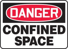 - OSHA Danger Safety Sign: Confined Space