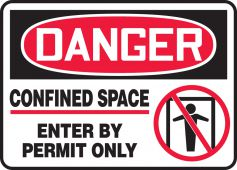 - OSHA Danger Safety Sign: Confined Space Sign - Enter By Permit Only