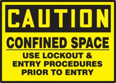 - OSHA Caution Safety Labels: Confined Space - Use Lockout & Tagout Entry Procedures Prior To Entry