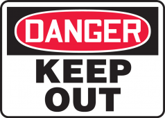 - Contractor Preferred OSHA Danger Safety Sign: Keep Out