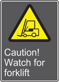 - CSA Safety Sign: Caution! Watch For Forklift