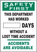 - OSHA Safety First Write-A-Day Scoreboards: This Department Has Worked _ Days Without A Lost Time Accident - Accidents Are Avoidable